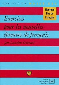 Exercices pour les nouvelles épreuves de français