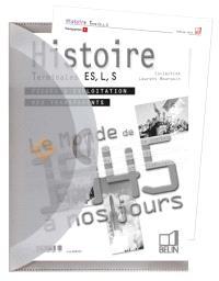 Histoire : le monde de 1945 à nos jours, terminale ES, L, S : transparents