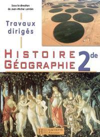 Histoire géographie 2e : travaux dirigés