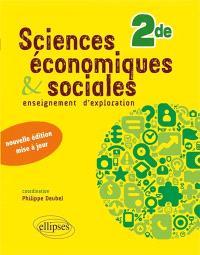 Sciences économiques & sociales 2de : enseignement d'exploration