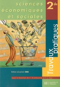 Sciences économiques et sociales 2de : travaux pratiques