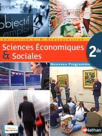 Sciences économiques et sociales 2de : nouveau programme : format compact