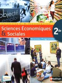 Sciences économiques et sociales 2de : nouveau programme : grand format