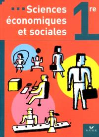 Sciences économiques et sociales : première