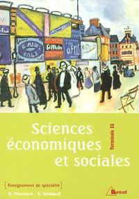Sciences économiques et sociales : terminales ES, enseignement de spécialité