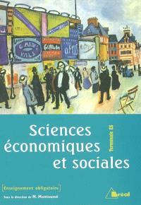Sciences économiques et sociales : terminales ES, enseignement obligatoire