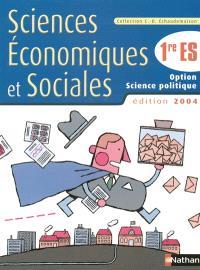 Sciences économiques et sociales 1re ES, option science politique : livre de l'élève