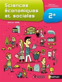 Sciences économiques et sociales 2e : livre de l'élève