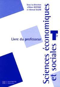 Sciences économiques et sociales terminale : livre du professeur