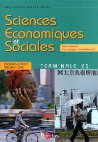 Sciences économiques et sociales terminale ES : enseignement obligatoire : manuel de l'élève