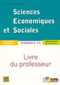 Sciences économiques et sociales terminale ES : enseignement obligatoire et de spécialité
