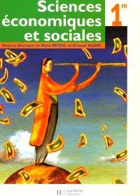 Sciences économiques et sociales, 1re ES : livre de l'élève