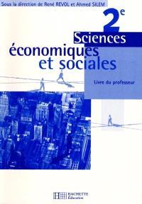 Sciences économiques et sociales, 2de : livre du professeur