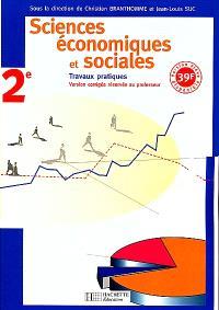 Sciences économiques et sociales, 2e : documents et exercices : fichier élève