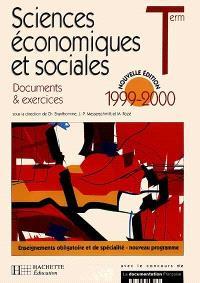 Sciences économiques et sociales, terminale : documents et exercices