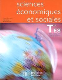 Sciences économiques et sociales, terminale ES enseignement obligatoire : livre de l'élève