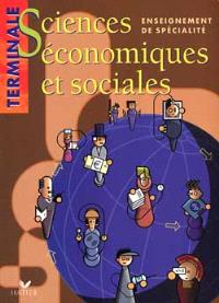 Sciences économiques et sociales, terminale ES, enseignement de spécialité : livre de l'élève