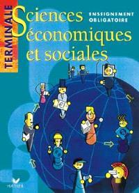 Sciences économiques et sociales, terminale ES, enseignement obligatoire : livre de l'élève