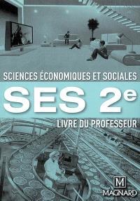 SES 2de : livre du professeur
