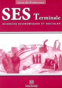 SES, sciences économiques & sociales, terminale ES : livre du professeur