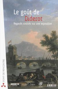 Le goût de Diderot : regards croisés sur une exposition