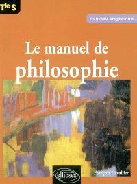 Manuel de philosophie, terminale S : nouveau programme