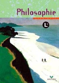 Philosophie, terminales L : livre de l'élève
