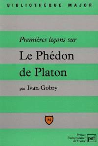 Premières leçons sur le Phédon de Platon