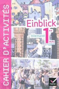 Einblick, allemand 1re B1-B2 nouveau programme : cahier d'activités