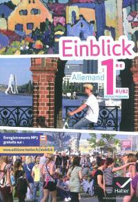 Einblick, allemand 1re, B1-B2 : nouveau programme
