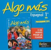 Algo mas, espagnol 1re, B1 : 2 CD audio pour la classe