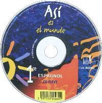 Asi es el mundo, 1re, espagnol : CD élève