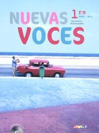 Nuevas voces 1re, CECRL B1-B2 : nouveaux programmes : grand format