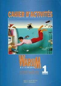 Warum 1re allemand : cahier d'activités