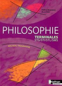 Philosophie, terminales STG, STI, STL, SMS : manuel de l'élève