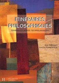 Itinéraires philosophiques, terminales series technologiques