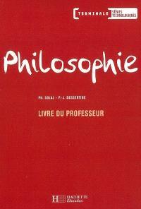 Philosophie, terminale séries technologiques : livre du professeur