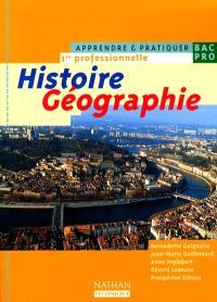Histoire géographie, 1re professionnelle : livre de l'élève
