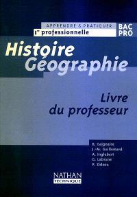 Histoire géographie, 1re professionnelle : livre du professeur