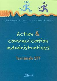 Action & communication administratives : terminale STT