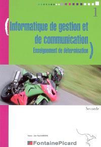 Informatique de gestion et de communication, enseignement de détermination : seconde
