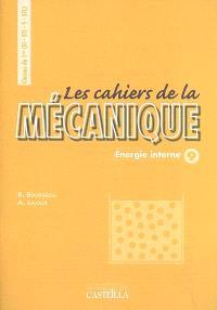 Les cahiers de la mécanique classes de 1re S, SI, STL, STI : énergie interne