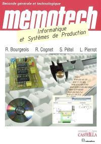 Mémotech, informatique et systèmes de production : seconde générale et technologique, enseignement de détermination ISP