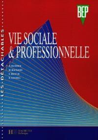Vie sociale et professionnelle, 2e et terminale