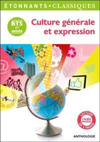 Culture générale et expression : BTS 1ere année : anthologie