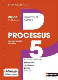 Analyse et prévision de l'activité : processus 5 : BTS Comptabilité Gestion 1re et 2e années