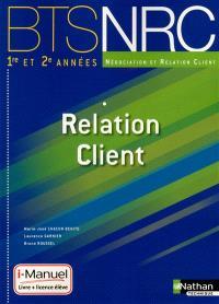 Relation client : BTS NRC 1re et 2e années