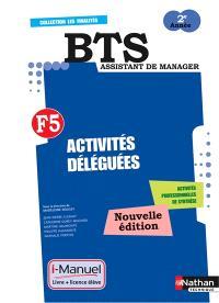 Finalité 5, activités déléguées BTS assistant de manager 2e année : licence numérique, i-manuel + ouvrage papier