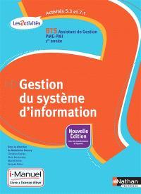 Gestion du système d'information, activités 5.3 et 7.1 : BTS assistant de gestion PME-PMI, 1re année