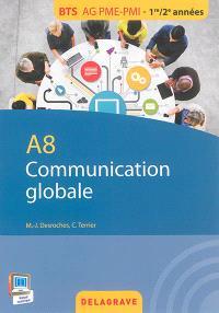 Communication globale : A8 : BTS AG PME-PMI, 1re-2e années